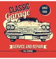 Vintage Classic Garage Design vector image
