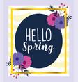 hello spring floral flower badge gold frame vector image