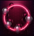 neon circle with black baloons on brick wall eps vector image vector image