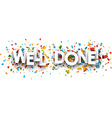 Well done paper banner vector image