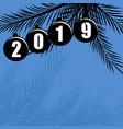 happy new year 2019 holiday background vector image