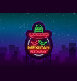 mexican restaurant is a neon sign bright glow vector image vector image
