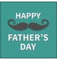 Happy fathers day Greeting card with curl vector image
