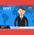 newscaster at television hot breaking news vector image