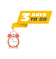 three days to go sticker - sale ringing alarm vector image vector image