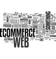 web ecommerce where to begin text word cloud vector image vector image