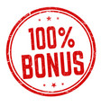 100 percent bonus sign or stamp vector image vector image