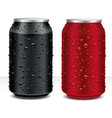 aluminum cans in black dark red with fresh water vector image vector image