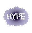 hype blue sign vector image vector image