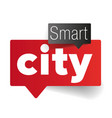 smart city speech bubble vector image