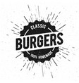 vintage burgers grilled food menu stamp vector image