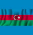azerbaijan realistic waving flag national vector image vector image
