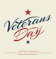 happy veterans day letter vintage style background vector image vector image