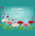 mothers love flowers background vector image vector image