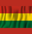 bolivia realistic waving flag national country vector image vector image