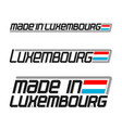 made in luxembourg vector image vector image