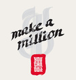 Make a million - You can do it Motivational Quote vector image