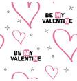 be my valentine original hand lettering vector image