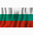 bulgaria realistic waving flag national country vector image