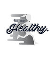 for our healthy jogging background image vector image