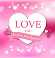 i love you forever pink ribbon white heart pink ba vector image