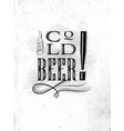 poster lettering cold beer vector image vector image