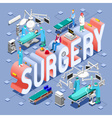 Surgery 01 Concept Isometric vector image vector image
