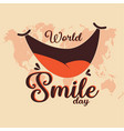 world smile day vector image vector image