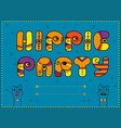 hippie party funny orange font vector image vector image