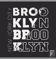 brooklyn new york city typography for t-shirt vector image