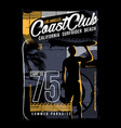 coast club - surfing design - t-shirt surfing vector image