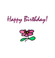 greeting card with a happy birthday flower vector image