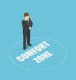 isometric businessman standing in comfort zone vector image vector image