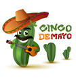mexican fun cactus in sombrero plays guitar cinco vector image