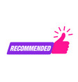 recommend icon thumb up recommended sale label vector image vector image