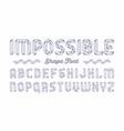 impossible shape font vector image