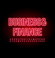 neon sign business finance red alphabet vector image