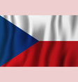czech republic realistic waving flag national vector image vector image