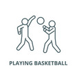playing basketball line icon linear vector image vector image