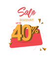 sale discount up to 40 template design vector image vector image