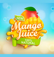 fresh and natural mango juice vector image vector image