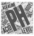 Measuring your pH for the pH miracle diet Word vector image vector image