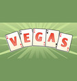 vegas cards vector image vector image