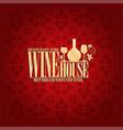 wine house menu vintage design card vector image vector image