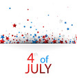 4th july background with stars vector image vector image