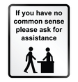 Common Sense Information Sign vector image vector image