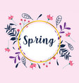 hello spring circle frame flowers decoration card vector image