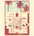 summer time typographic grunge vintage poster vector image