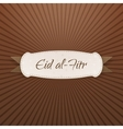 Eid al-Fitr realistic textile Tag with Text vector image