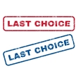 Last Choice Rubber Stamps vector image vector image